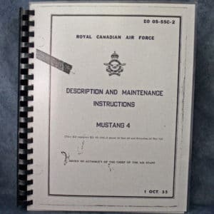 EO 05-55C-2 ROYAL CANADIAN AIR FORCE , MUSTANG 4 DESCRIPTION AND MAINTENANCE MANUAL