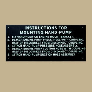 109 58724 INSTRUCTIONS FOR MOUNTING HAND-PUMP PLACARD